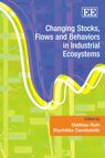 Cover Changing Stocks, Flows and Behaviors in Industrial Ecosystems