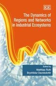 Cover The Dynamics of Regions and Networks in Industrial Ecosystems