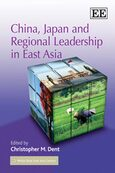 Cover China, Japan and Regional Leadership in East Asia