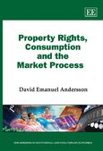 Cover Property Rights, Consumption and the Market Process