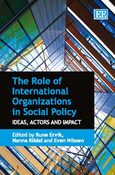 Cover The Role of International Organizations in Social Policy