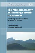 Cover The Political Economy of Financing Scottish Government