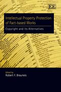 Intellectual Property Protection of Fact-based Works