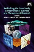 Cover Rethinking the Case Study in International Business and Management Research