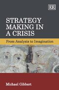 Cover Strategy Making in a Crisis
