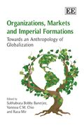 Organizations, Markets and Imperial Formations