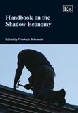 Handbook on the Shadow Economy