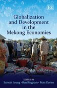 Cover Globalization and Development in the Mekong Economies