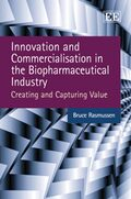 Cover Innovation and Commercialisation in the Biopharmaceutical Industry