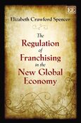 Cover The Regulation of Franchising in the New Global Economy