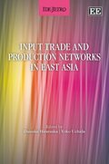 Cover Input Trade and Production Networks in East Asia