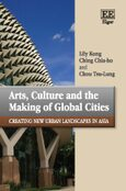 Cover Arts, Culture and the Making of Global Cities