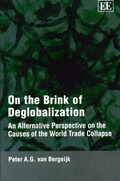 On the Brink of Deglobalization