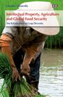 Cover Intellectual Property, Agriculture and Global Food Security
