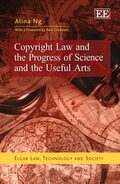Cover Copyright Law and the Progress of Science and the Useful Arts