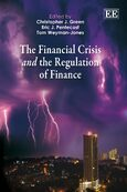 Cover The Financial Crisis and the Regulation of Finance