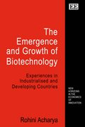 Cover The Emergence and Growth of Biotechnology