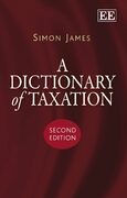 Cover A Dictionary of Taxation, Second Edition