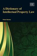 Cover A Dictionary of Intellectual Property Law