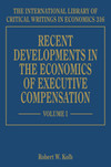 Recent Developments in the Economics of Executive Compensation