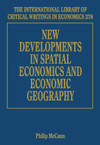 New Developments in Spatial Economics and Economic Geography