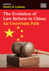The Evolution of Law Reform in China: An Uncertain Path
