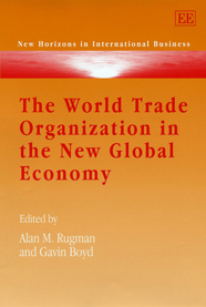 The World Trade Organization in the New Global Economy