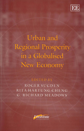 Urban and Regional Prosperity in a Globalised New Economy