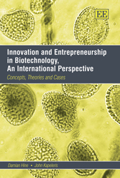 Innovation and Entrepreneurship in Biotechnology, An International Perspective