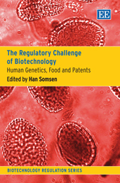 The Regulatory Challenge of Biotechnology