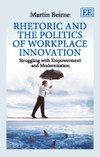 Rhetoric and the Politics of Workplace Innovation