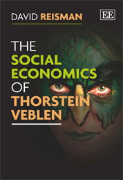 The Social Economics of Thorstein Veblen