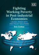 Fighting Working Poverty in Post-industrial Economies