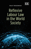 Reflexive Labour Law in the World Society