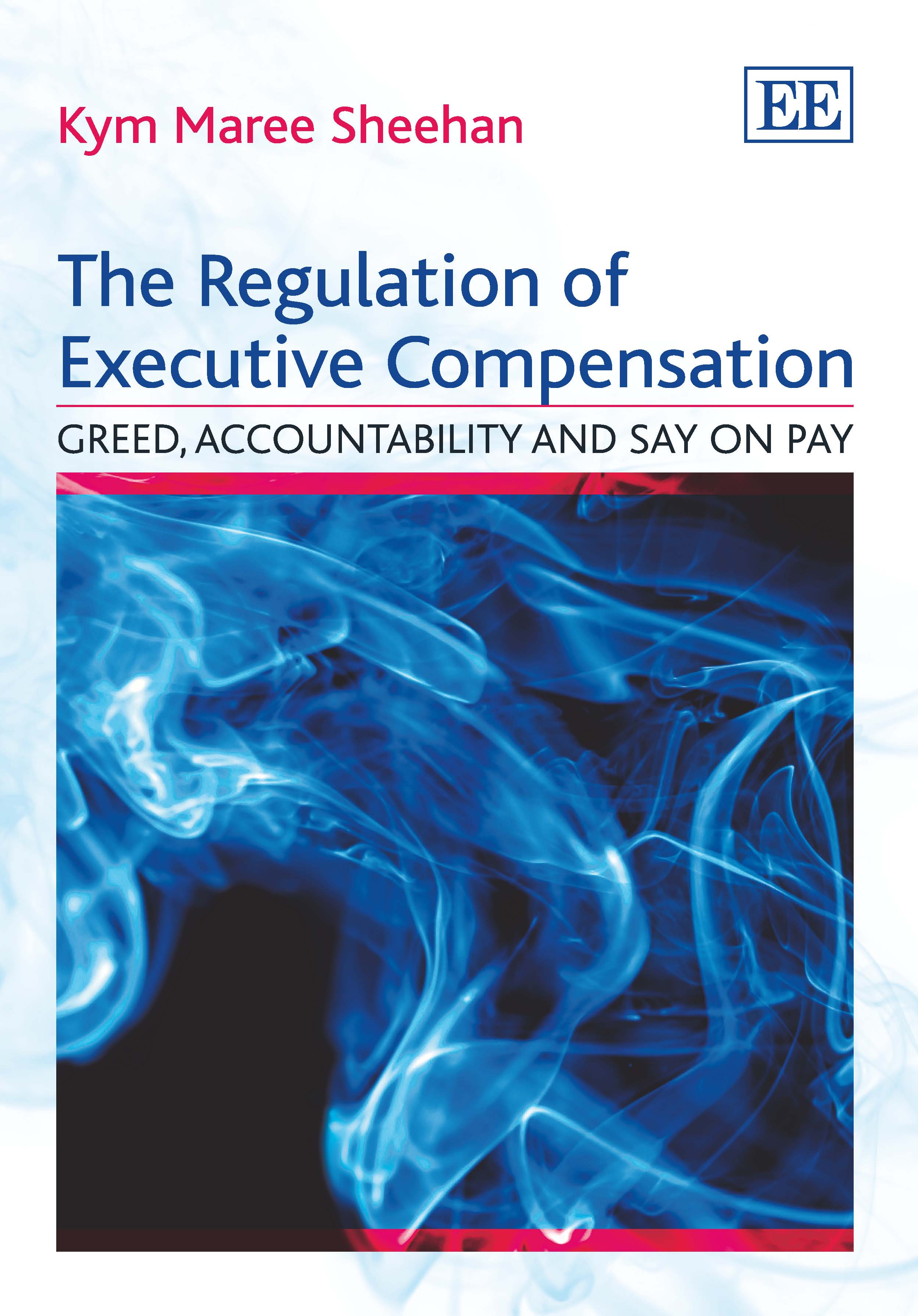 The Regulation of Executive Compensation