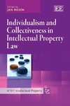 Individualism and Collectiveness in Intellectual Property Law