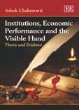 Institutions, Economic Performance and the Visible Hand