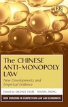 The Chinese Anti-Monopoly Law