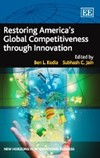 Restoring America's Global Competitiveness through Innovation