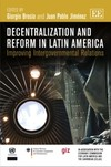 Decentralization and Reform in Latin America