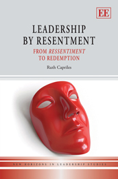 Leadership by Resentment