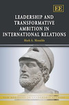 Leadership and Transformative Ambition in International Relations