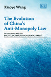The Evolution of China's Anti-Monopoly Law