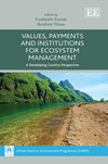 Values, Payments and Institutions for Ecosystem Management
