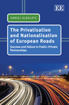 The Privatisation and Nationalisation of European Roads
