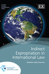 Indirect Expropriation in International Law