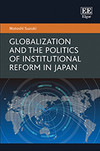 Globalization and the Politics of Institutional Reform in Japan