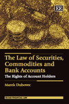 The Law of Securities, Commodities and Bank Accounts