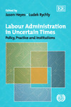 Labour Administration in Uncertain Times