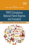 TRIPS Compliance, National Patent Regimes and Innovation